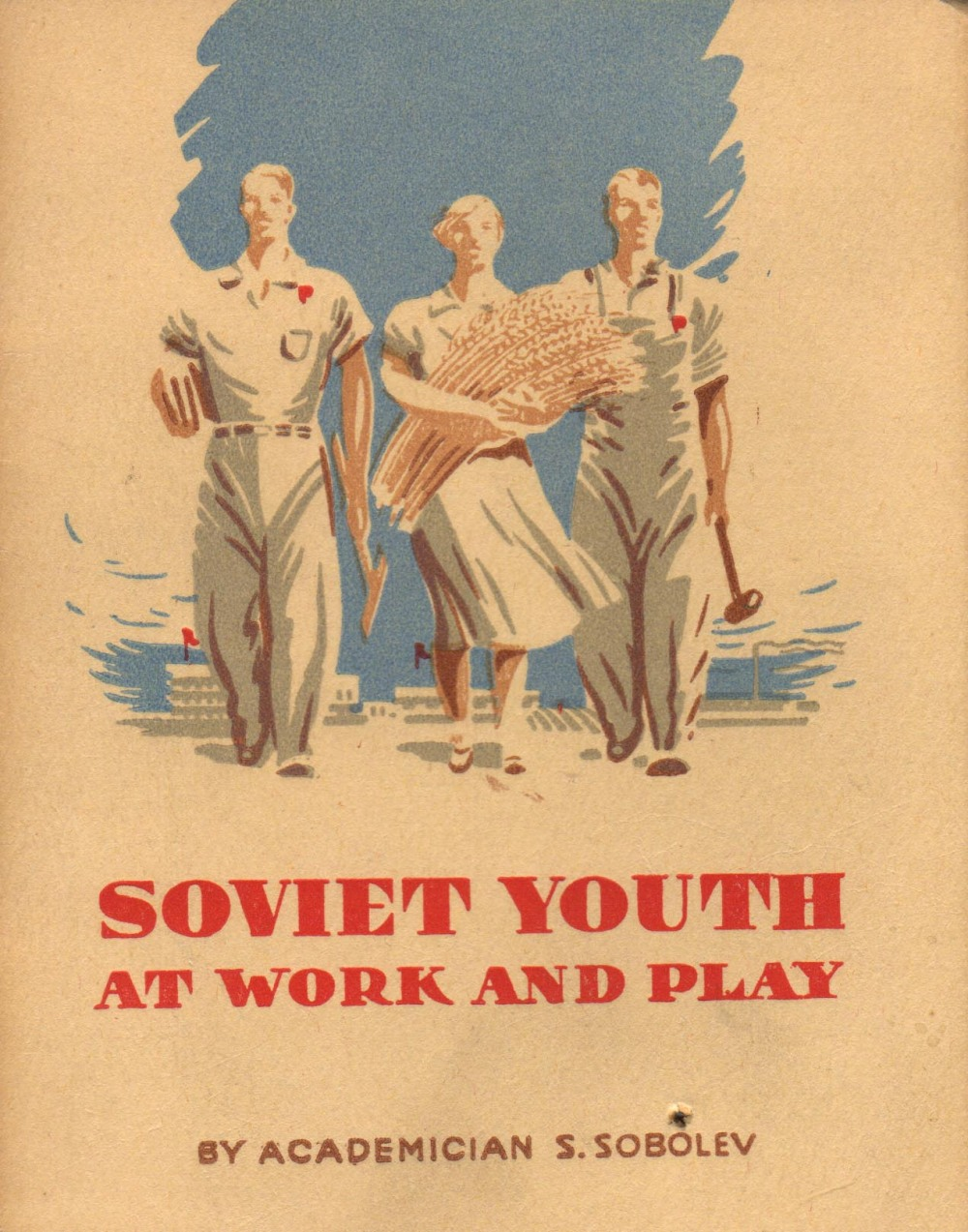 soviet-youth-at-work-and-play